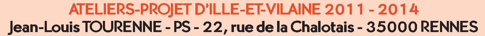 Ateliers-projet d'Ille-et-Vilaine 2011-2014